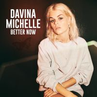 Cover Davina Michelle - Better Now