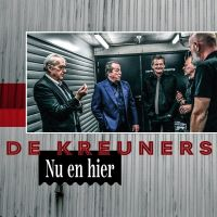 Cover De Kreuners - Nu en hier