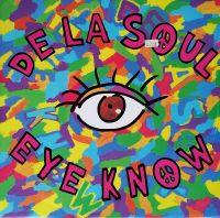 Cover De La Soul - Eye Know