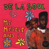 Cover De La Soul - Me Myself And I