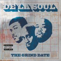 Cover De La Soul - The Grind Date