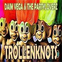 Cover De Slimste Mens feat. Daim Vega & The Partyloverz - Trollenknots