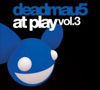 Cover Deadmau5 - At Play Vol. 3