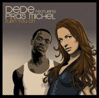Cover Dede feat. Pras Michel - Turn You On
