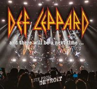 Cover Def Leppard - And There Will Be A Next Time... Live From Detroit