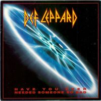 Cover Def Leppard - Have You Ever Needed Someone So Bad