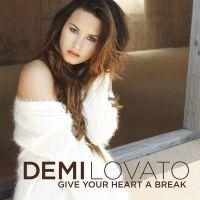 Cover Demi Lovato - Give Your Heart A Break