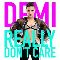 Cover Demi Lovato feat. Cher Lloyd - Really Don't Care