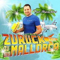 Cover Der Meischter - Zurück zu dir (Mallorca)