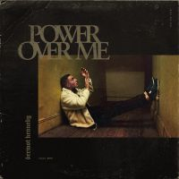 Cover Dermot Kennedy - Power Over Me