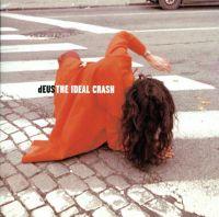 Cover dEUS - The Ideal Crash