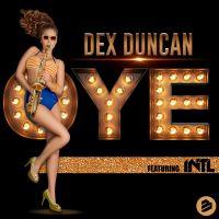 Cover Dex Duncan feat. INTL - Oye!