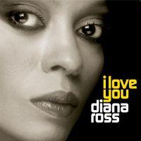 Cover Diana Ross - I Love You