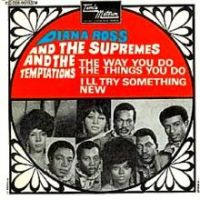 Cover Diana Ross & The Supremes & The Temptations - The Way You Do The Things You Do