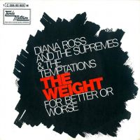 Cover Diana Ross & The Supremes & The Temptations - The Weight
