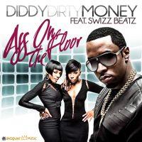 Cover Diddy Dirty Money feat. Swizz Beatz - Ass On The Floor