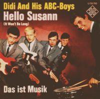 Cover Didi And His ABC-Boys - Hello Susann