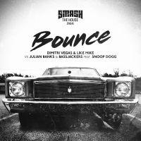 Cover Dimitri Vegas & Like Mike vs. Julian Banks & Bassjackers feat. Snoop Dogg - Bounce