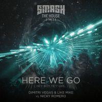 Cover Dimitri Vegas & Like Mike vs. Nicky Romero - Here We Go (Hey Boy, Hey Girl)