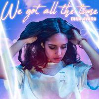 Cover Dina Ayada - We Got All The Time