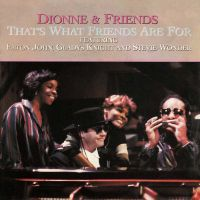 Cover Dionne & Friends - That's What Friends Are For