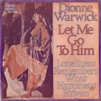 Cover Dionne Warwick - Let Me Go To Him