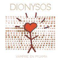 Cover Dionysos - Vampire en pyjama