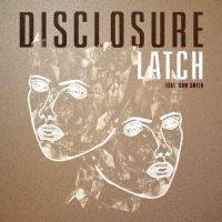 Cover Disclosure feat. Sam Smith - Latch