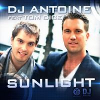 Cover DJ Antoine feat. Tom Dice - Sunlight
