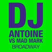 Cover DJ Antoine vs. Mad Mark - Broadway