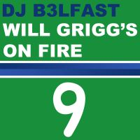 Cover DJ B3lfast - Will Grigg's On Fire