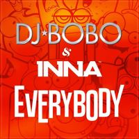 Cover DJ BoBo & Inna - Everybody