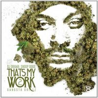 Cover DJ Drama / Snoop Dogg - That's My Work 2