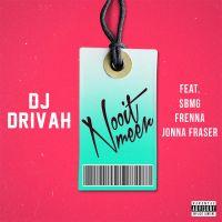 Cover DJ Drivah feat. SBMG / Frenna / Jonna Fraser - Nooit meer