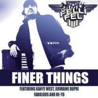 Cover DJ Felli Fel feat. Jermaine Dupri, Kanye West, Ne-Yo & Fabolous - Finer Things