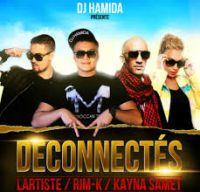 Cover DJ Hamida feat. Kayna Samet, Rim-K & Lartiste - Déconnectés