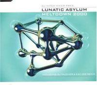 Cover DJ Hitch Hiker pres. Lunatic Asylum - Meltdown 2000