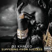 Cover DJ Khaled - Suffering From Success