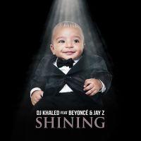 Cover DJ Khaled feat. Beyoncé & Jay Z - Shining