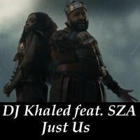 Cover DJ Khaled feat. SZA - Just Us