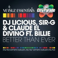 Cover DJ Licious, Sir-G & Claude El Divino feat. Billie - Better Than Ever