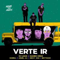 Cover DJ Luian & Mambo Kingz / Darell  x Anuel AA x Nicky Jam x Brytiago - Verte ir