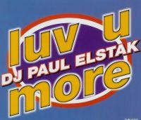 Cover DJ Paul Elstak - Luv U More