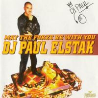 Cover DJ Paul Elstak - May The Forze Be With You