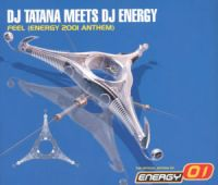 Cover DJ Tatana Meets DJ Energy - Feel (Energy 2001 Anthem)