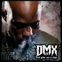 Cover DMX - Lord Give Me A Sign