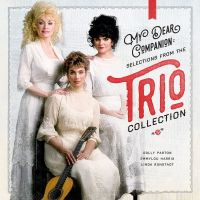 Cover Dolly Parton / Emmylou Harris / Linda Ronstadt - My Dear Companion: Selections From The Trio Collection