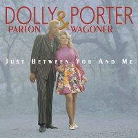 Cover Dolly Parton & Porter Wagoner - Just Between You And Me