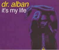 Cover Dr. Alban - It's My Life