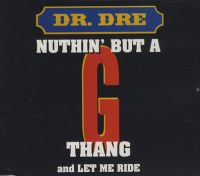 "Cover Dr. Dre feat. Snoop Doggy Dogg - Nuthin' But A ""G"" Thang"